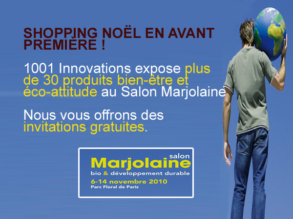 1001 Innovations au salon Marjolaine – Invitations gratuites !