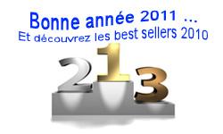 bonne année 2011 et best sellers 2010