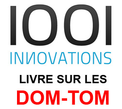 1001innovations livre la Guadeloupe, la Martinique, la Reunion...
