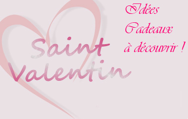 Pour la Saint-Valentin : pensez à elle ou à lui