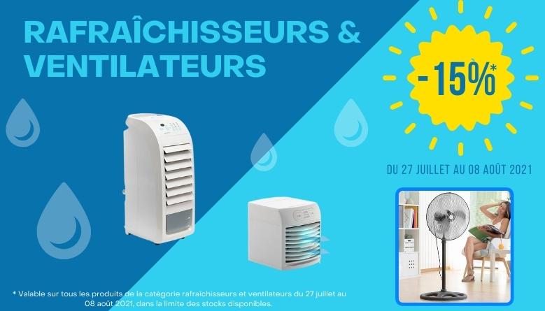 -15% sur les rafraîchisseurs & ventilateurs
